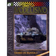 MONOGRAPH 06: TANKS IN RUSSIA I (STEP BY STEP)