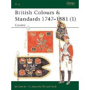OSPREY ELITE: British Colours & Standards 1747–1881 (1) Cavalry