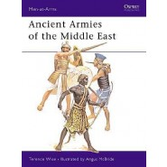 OSPREY MEN AT ARMS: Ancient Armies of the Middle East