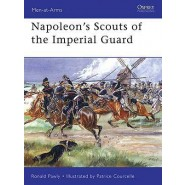 OSPREY MEN AT ARMS: Napoleon's Scouts of the Imperial Guard