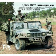 "WARMACHINES Nº 15 3/325 ABCT Airborne Battalion Combat Team ""Blue Falcons"" in action"